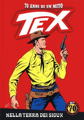 TEX - 70 Anni di un Mito N.54 - Nella terra dei Sioux (RCS 2018-12-28)
