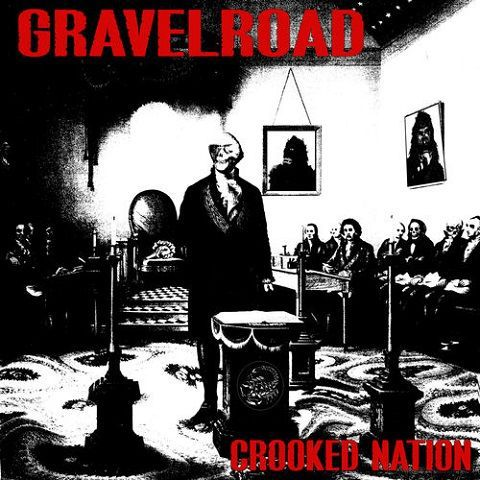 Gravelroad - Crooked Nation (2020)
