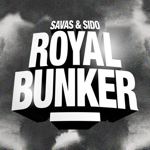 Kool Savas & Sido - Royal Bunker (2017)