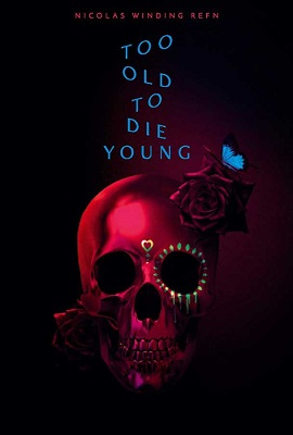 Too Old to Die Young - Stagione 1 (2019) (Completa) WEBMux ITA AC3 x264 mkv