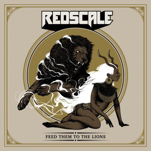 Redscale - Feed Them To The Lions (2019)