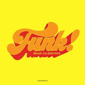 Brian Culbertson - Funk!! (2016)