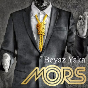 Mors - Beyaz Yaka (2016)