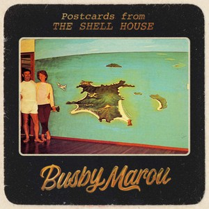 Busby Marou - Postcards from the Shell House (2017)