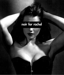 Full Discography : Noir For Rachel
