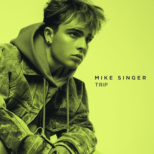 Mike Singer - Trip (2019)