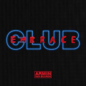 Armin Van Buuren - Club Embrace (2016)