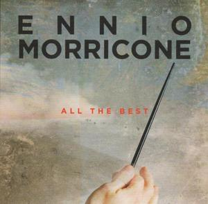 Ennio Morricone - All The Best (2016) [2CD]