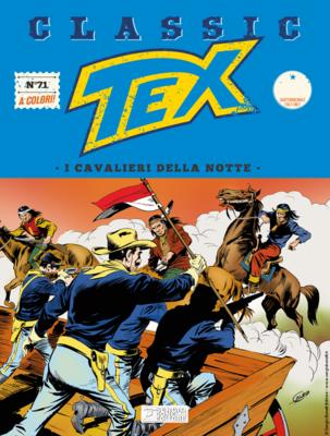Tex Classic - Volume 71 - I cavalieri della notte (Novembre 2019)