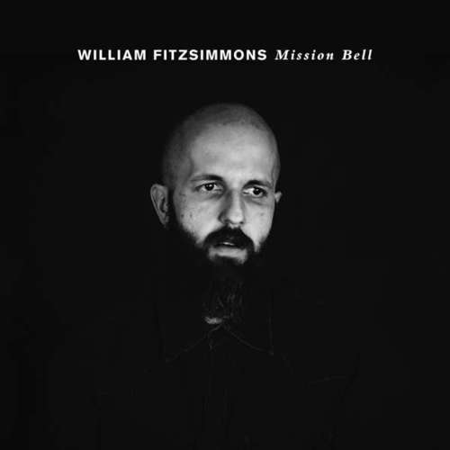 William Fitzsimmons - Mission Bell (2018)