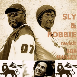 Sly & Robbie - Sly And Robbie Revisit Bob Marley (2017)