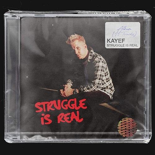 Kayef - Struggle Is Real (2020)