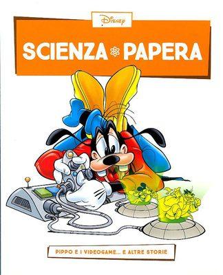 Scienza Papera 05 – Pippo e i Videogame (Marzo 2016)