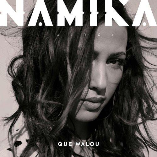 Namika - Que Walou (Deluxe Edition) (2018)