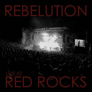 Rebelution - Live at Red Rocks (2016)