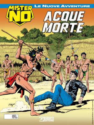 Mister No - Le Nuove Avventure 002 - Acque Morte (08/2019)