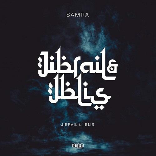 Samra - Jibrail und Iblis (2020)