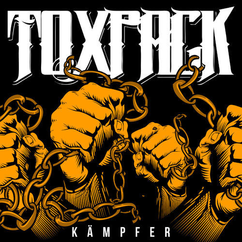 Toxpack - Kämpfer (2019)