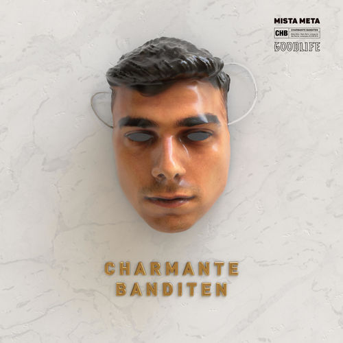 Mista Meta - Charmante Banditen (2020)