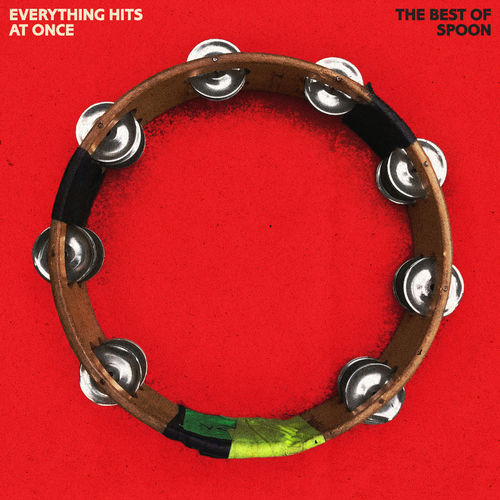 Spoon - Everything Hits at Once: The Best of Spoon (2019)