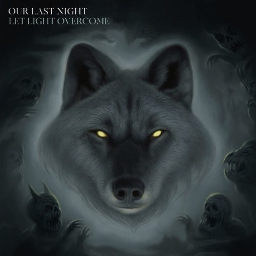 Our Last Night - Let Light Overcome (2019)