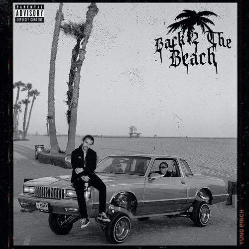 Yung Pinch - Back 2 The Beach (2020)