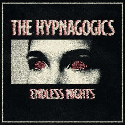 The Hypnagogics - Endless Nights (2020)