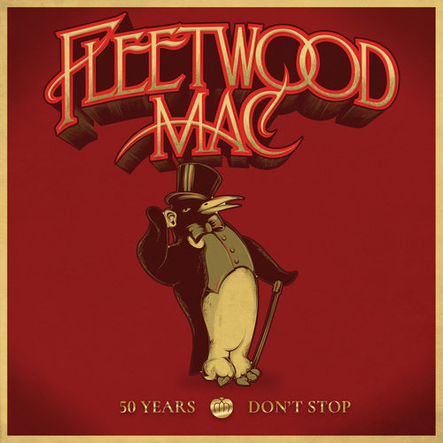 download Fleetwood Mac - 50 Years - Dont Stop (2018)