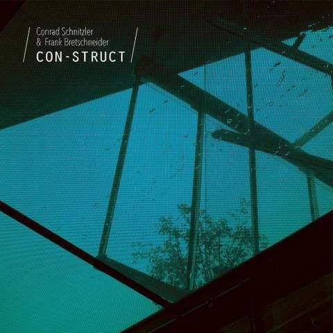 Conrad Schnitzler & Frank Bretschneider - Con-Struct (2020)