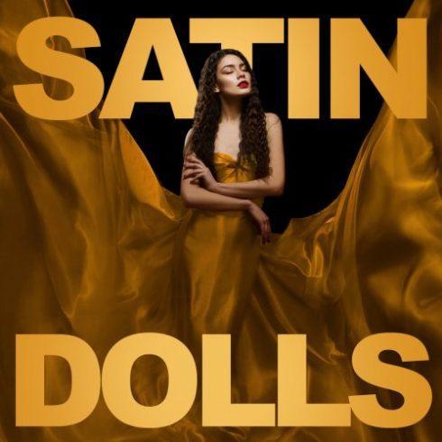 Satin Dolls (2018)