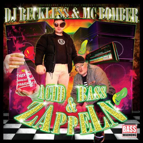DJ Reckless & MC Bomber - Acid, Bass & Zappeln EP (2020)