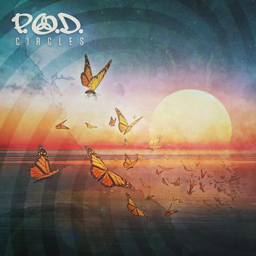 P.O.D. - Circles (2018)