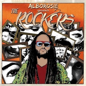 Alborosie - The Rockers (2016)