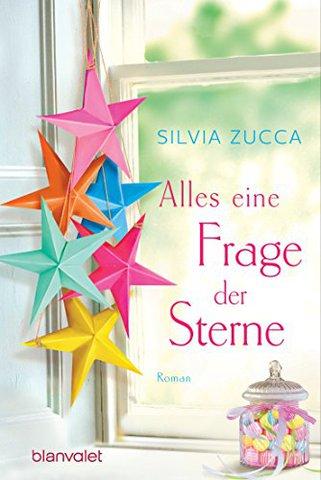 [Roman] Silvia Zucca - Alles eine Frage der Sterne