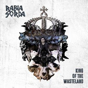 Rabia Sorda – King Of The Wasteland [EP] (2016)