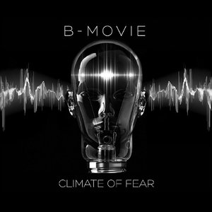 B-Movie - Climate of Fear (2016)