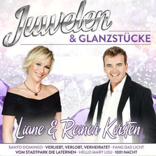 Liane & Reiner Kirsten - Juwelen & Glanzstücke (2019)