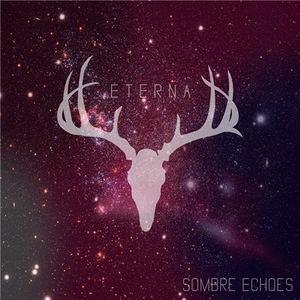 Eterna - Sombre Echoes (EP) (2016)