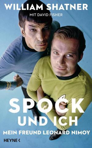 [Biografie] William Shatner - Spock und ich - Mein Freund Leonard Nimoy