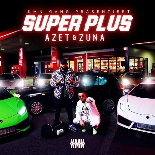 Azet & Zuna - Super Plus (2019)