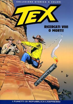 Tex Willer Collezione Storica a Colori 253 - Ricercati vivi o morti! (2015)