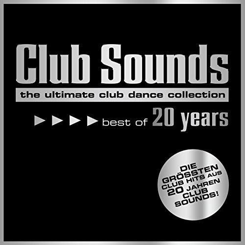 Club Sounds – Best of 20 Years (2017)