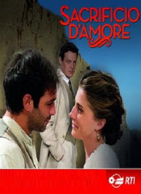 Sacrificio D'Amore - Stagione 2 (2018) (1/15) HDTV 1080P ITA AC3 x264 mkv