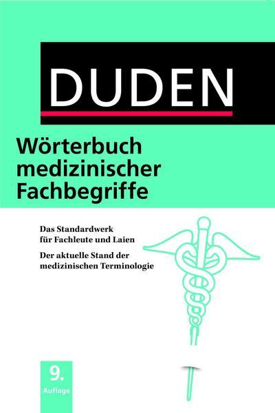 : Duden- Wörterbuch Medizinischer Fachbegriffe