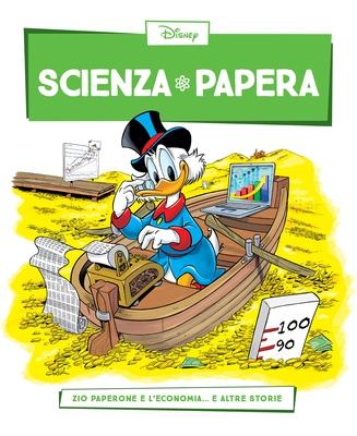 Scienza Papera 26 - Zio Paperone e l'economia (08/2016)