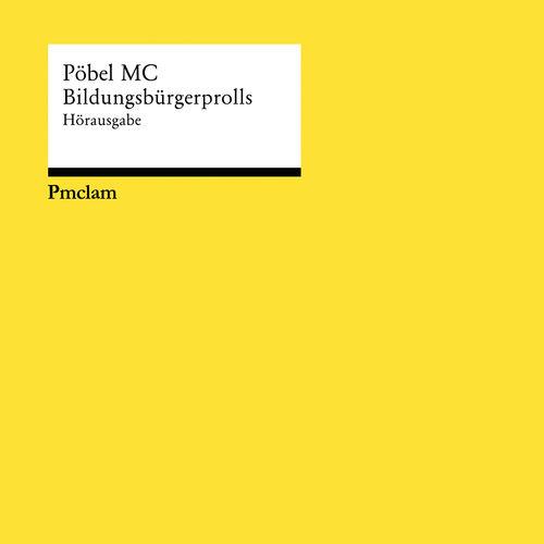 Pöbel MC - Bildungsbürgerprolls (2020)