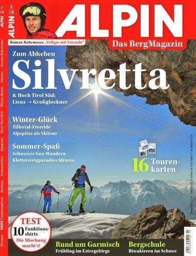 : Alpin Das Bergmagazin März No 06 2018