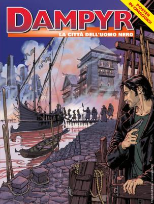 Dampyr N.231 - La città dell'Uomo Nero (06/2019)