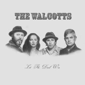 The Walcotts - Let the Devil Win (2016)