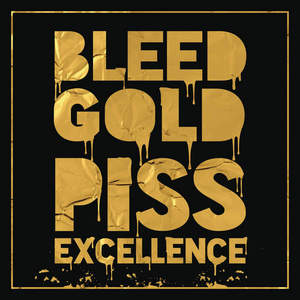 Cherub - Bleed Gold, Piss Excellence (2016)